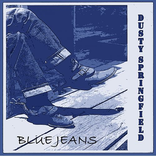 Blue Jeans de Dusty Springfield