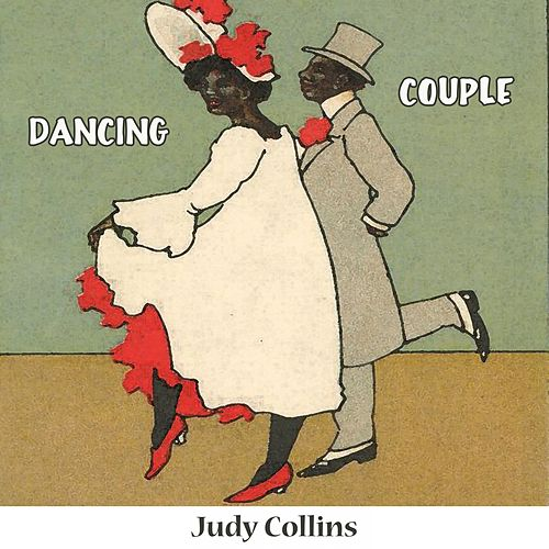 Dancing Couple by Judy Collins