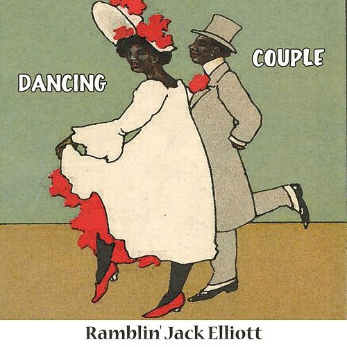 Dancing Couple by Ramblin' Jack Elliott