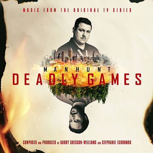 Manhunt: Deadly Games (Music from the Original TV Series) van Harry Gregson-Williams