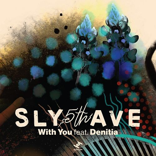 With You de Sly5thave