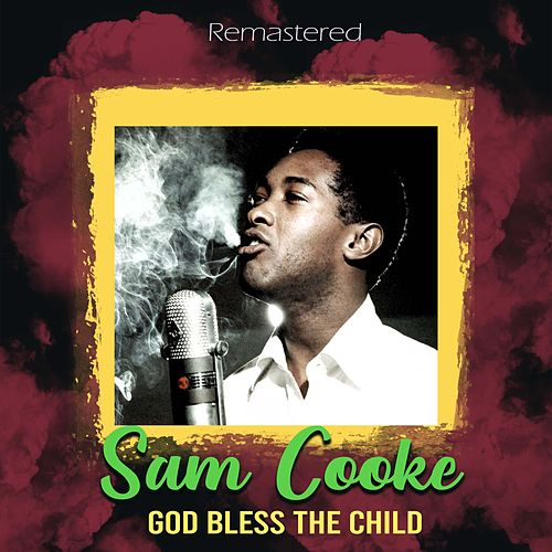 God Bless the Child (Remastered) de Sam Cooke