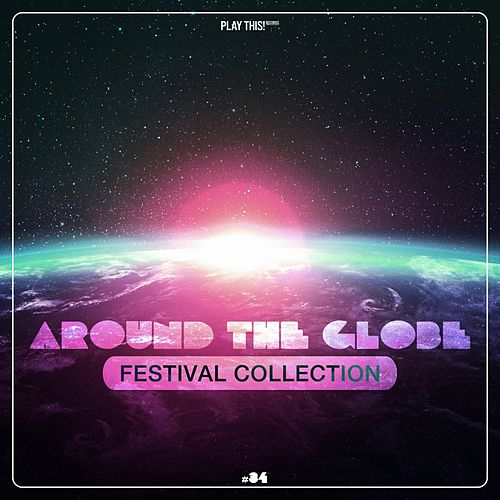Around the Globe - Festival Collection #34 by Various Artists