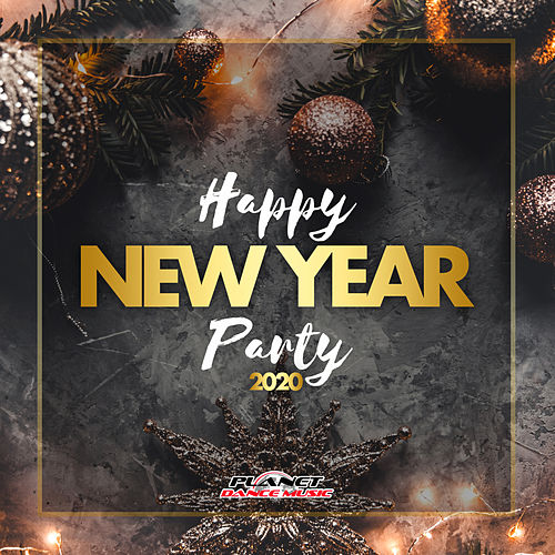 Happy New Year Party 2020 von Various Artists