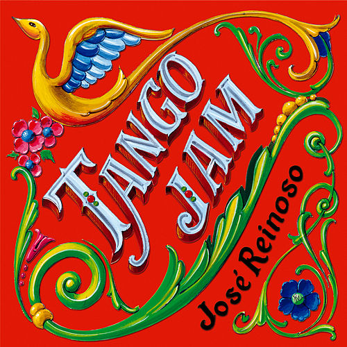 Tango Jam von José Reinoso