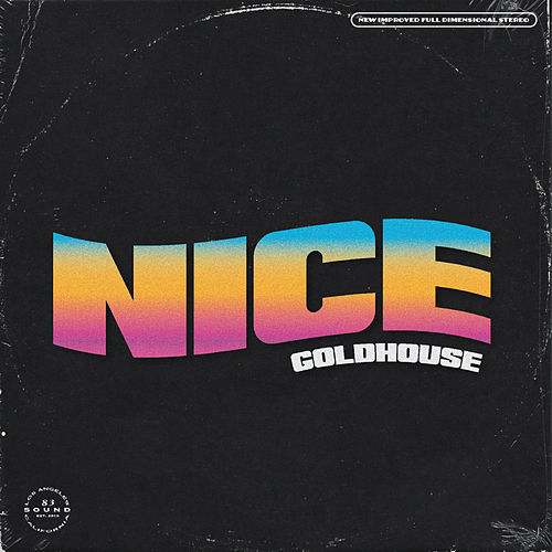 Nice by Goldhouse