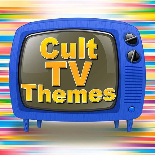 Cult TV Themes di TV Sounds Unlimited