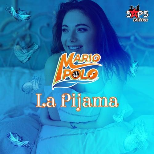 La Pijama de Mario Polo