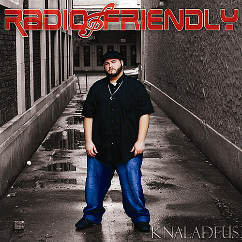 Radio Friendly by Knaladeus