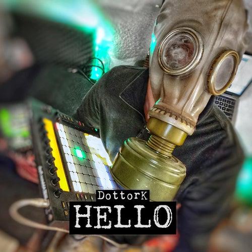 Hello (Original) by Dottork