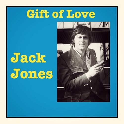 Gift of Love de Jack Jones