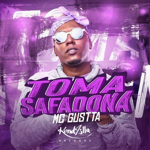 Toma Safadona de MC Gustta