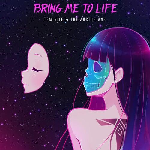 Bring Me To Life de Teminite