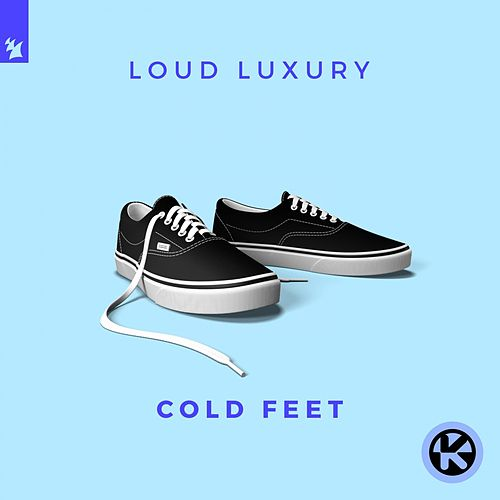 Cold Feet von Loud Luxury