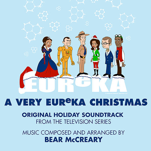 A Very Eureka Christmas: Original Holiday Soundtrack from the Television Series by Bear McCreary