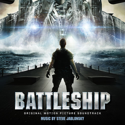 Battleship (Original Motion Picture Soundtrack) van Steve Jablonsky