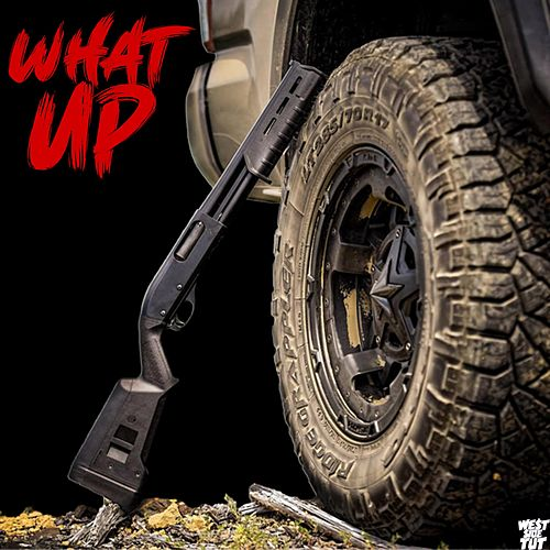 What Up by Westside Tut