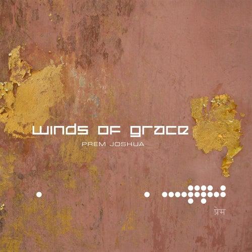 Winds of Grace by Prem Joshua