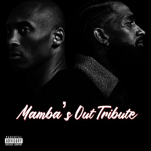 Mamba's Out Tribute de Fas Action