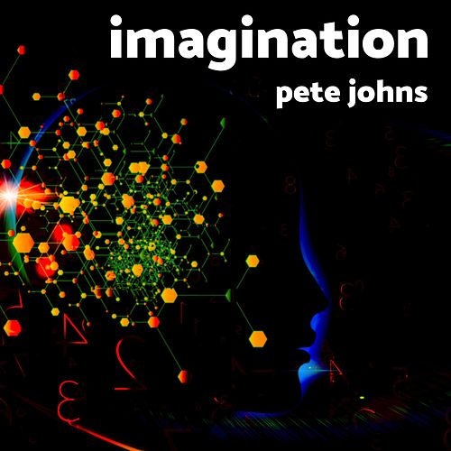 Imagination by Pete Johns