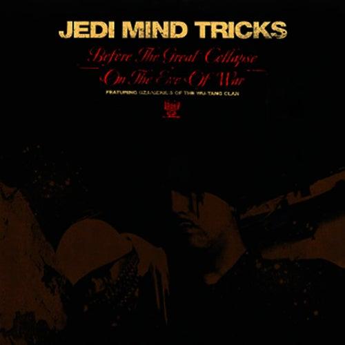 Before The Great Collapse (12') de Jedi Mind Tricks