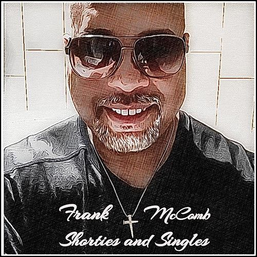 Shorties & Singles by Frank McComb