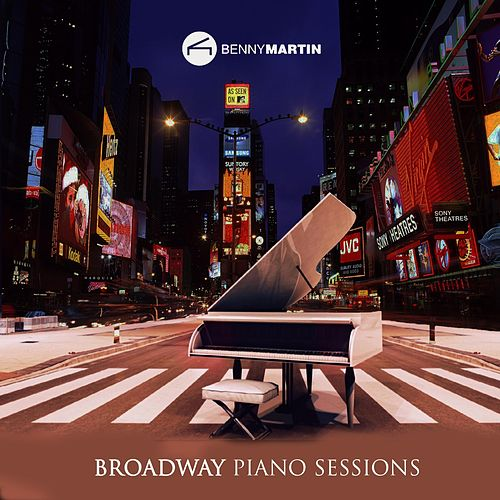 Broadway Piano Sessions di Benny Martin