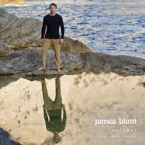 Halfway (feat. Ward Thomas) de James Blunt