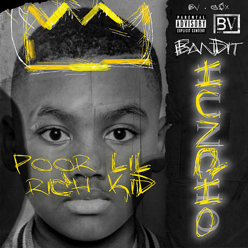Poor Lil Rich Kid by Bandit