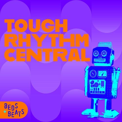 Tough Rhythm Central de Beds and Beats