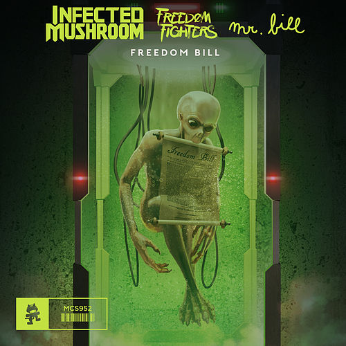 Freedom Bill de Infected Mushroom