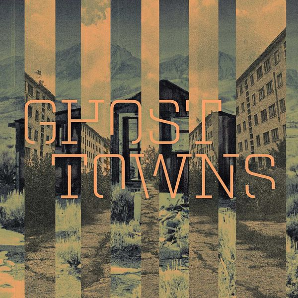 Ghost Towns By Deep East Music
