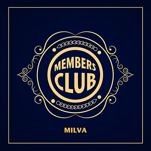 Members club by Milva