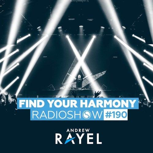 Find Your Harmony Radioshow #190 von Andrew Rayel