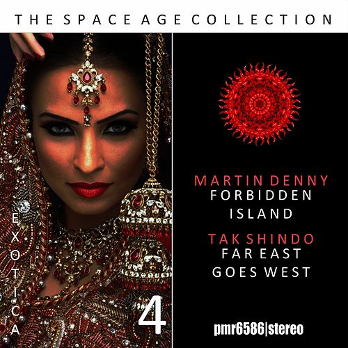 The Space Age Collection; Exotica, Volume 4 by Martin Denny