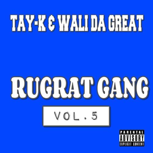 Rugrat Gang Vol.5 de Tay-K