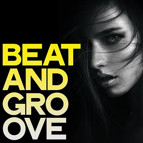 Beat and Groove (House Music Selection Woman) von Various Artists