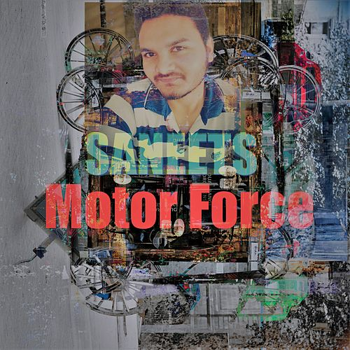 Motor Force by Saneet S More