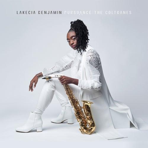 Pursuance : The Coltranes by Lakecia Benjamin