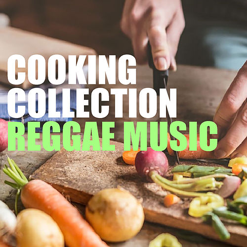 Cooking Collection Reggae Music by Various Artists