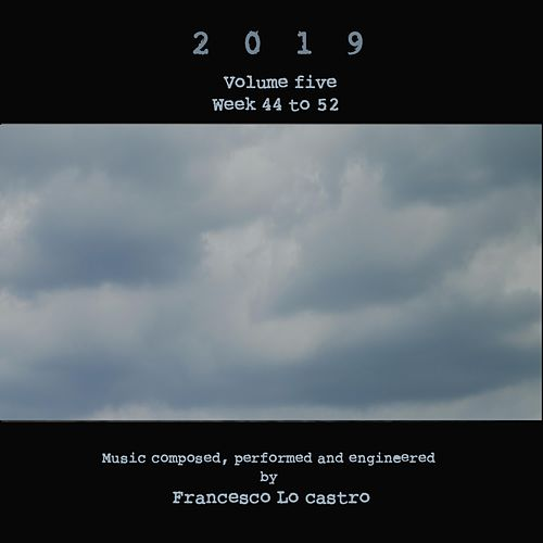 2019, Vol. 5 by Francesco Lo Castro