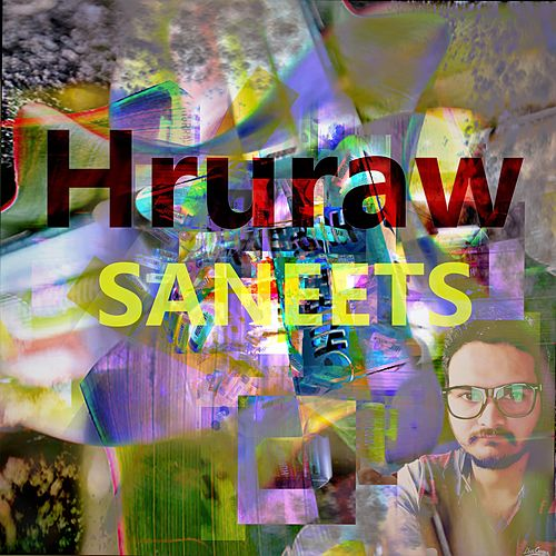 Hruraw by Saneet S More