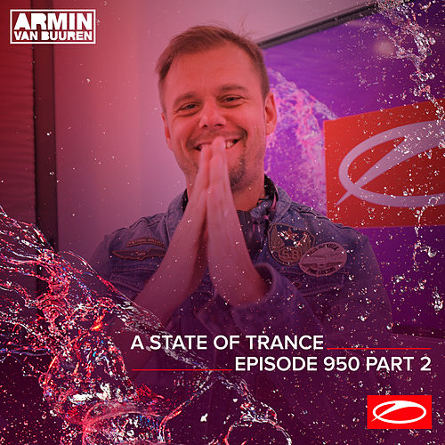 ASOT 950 - A State Of Trance Episode 950 (Part 2) van Armin Van Buuren