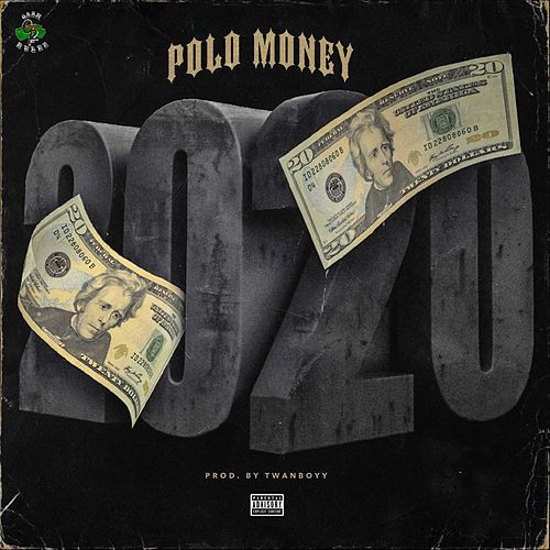 2020 by Polo Money