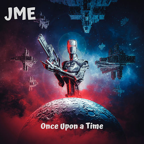 Once Upon a Time de JME