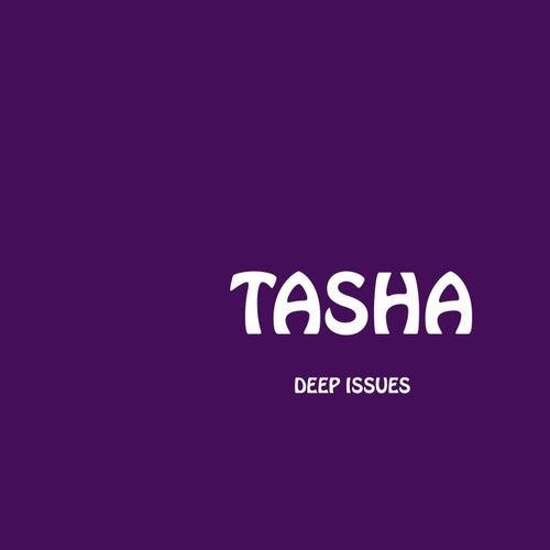 Deep Issues de Tasha
