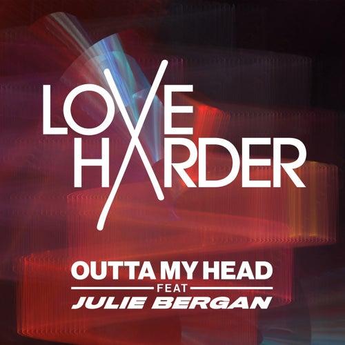 Outta My Head de Love Harder