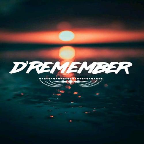 Fama de D'Remember