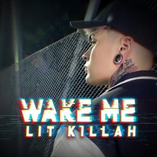 Wake de Lit Killah