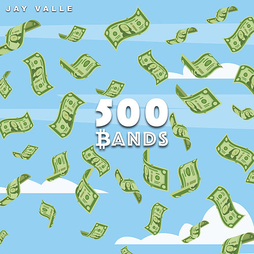 500 Bands by Jay Valle